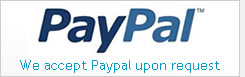 We accept Paypal upon request